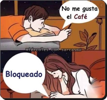 meme no me gusta el café. -bloqueado